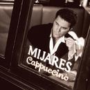 Cappuccino/Mijares
