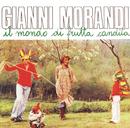 Il Mondo Di Frutta Candita/Gianni Morandi
