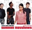 Little Miss Perfect/Summer Matthews