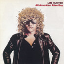 All-American Boy/Ian Hunter