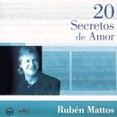 20 Secretos De Amor - Ruben Mattos/Ruben Mattos