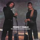 Yo Vivo en Esta Ciudad/Pedro y Pablo