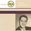 RCA 100 Anos De Musica - Segunda Parte/Chucho Martinez Gil