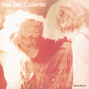 Caliente/Vox Dei