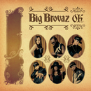 O.K./Big Brovaz