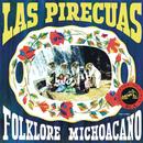 Las Pirecuas/Coro Tarasco Zezangari