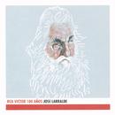 Jose Larralde - Edicion Del Centenario/Jose Larralde