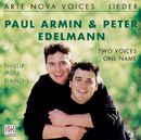 Arte Nova Voices - Lieder - Two Voices, One Name/Paul Armin Edelmann