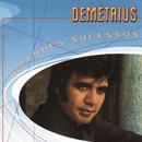 Grandes Sucessos - Demetrius/Demetrius