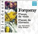 DHM Splendeurs: Forqueray: Pieces Pour Viole, Pieces Pour Clavecin/Jay Bernfeld