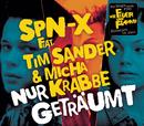 Nur geträumt feat.Tim Sander,Michael Krabbe/SPN-X