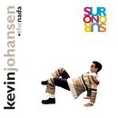 Sur o No Sur/Kevin Johansen