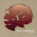 For A While/The Collins