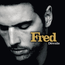 Dévoile (Radio Edit)/Fred