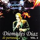 Diomedes Diaz de Parranda Vol. 2/Diomedes Díaz