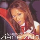 Aku Cintakan Mu/Ziana Zain