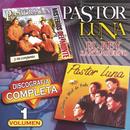 Discografía Completa, Vol. 1/Pastor Luna
