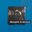 Antologia Memphis La Blusera/Memphis La Blusera
