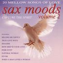 Sax Moods Capture The Spirit Volume 2/Blowing Free