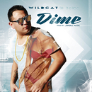 "Dime/Wildcat ""El Galan"""