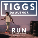 Run (Diztortion Remix) feat.Lady Leshurr/Tiggs Da Author