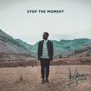 Stop The Moment/Kelvin Jones