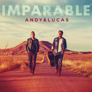 Imparable/Andy & Lucas