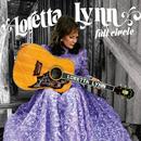 Full Circle/Loretta Lynn