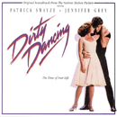 Dirty Dancing/Dirty Dancing (Motion Picture Soundtrack)