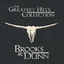 The Greatest Hits Collection/Brooks & Dunn