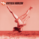 Everything You Want/Vertical Horizon