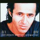Singulier 81 - 89/Jean-Jacques Goldman