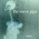Villains/The Verve Pipe