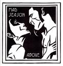 Above/Mad Season