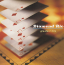 Greatest Hits/Diamond Rio