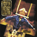 Clumsy/Our Lady Peace