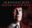 David Allan Coe - 16 Biggest Hits/David Allan Coe