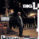 Lifestylez Ov Da Poor & Dangerous/Big L