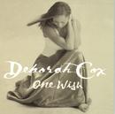 One Wish/Deborah Cox