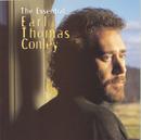 The Essential Earl Thomas Conley/Earl Thomas Conley