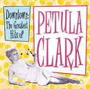 Downtown: The Greatest Hits of Petula Clark/Petula Clark