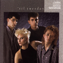 Voices Carry/'Til Tuesday
