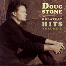Greatest Hits/Doug Stone
