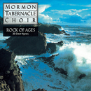 Rock of Ages - 30 Favorite Hymns/The Mormon Tabernacle Choir with The Philadelphia Brass Ensemble & Percussion; Alexander Schreier, organ; Richard P. Condie, director