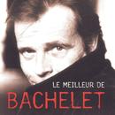 Le Meilleur De/Pierre Bachelet
