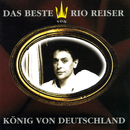 König von Deutschland - Das Beste von Rio Reiser/Rio Reiser