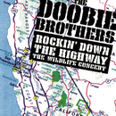 Rockin' Down The Highway: The Wildlife Concert/The Doobie Brothers