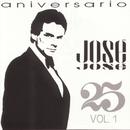 25 Aniversario, Vol. 1/José José