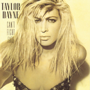 Can't Fight Fate/Taylor Dayne
