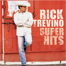 Rick Trevino - Super Hits/Rick Treviño